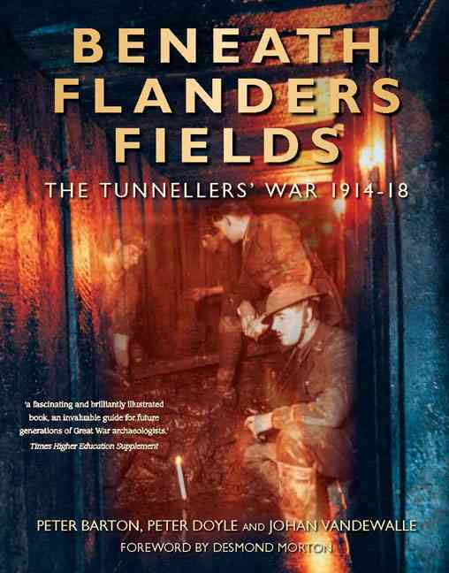 Beneath Flanders Fields By Barton, Peter/ Doyle, Peter/ Vandewalle, Johan